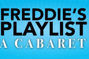 Freddie's Playlist: Musicals since the Millennium